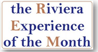 The Riviera Experience of the Month