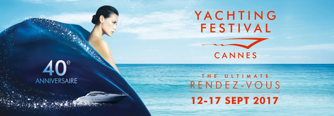 Latest news from the Cannes Yachting Festival